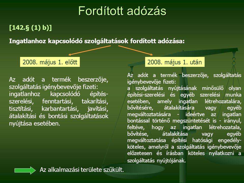Fordított adózás [142.§ (1) b)]